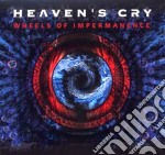 Heaven's Cry - Wheels Of Impermanence cd musicale di Cry Heaven's