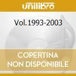 Vol.1993-2003 cd musicale di Trio Omni