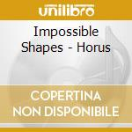 HORUS cd musicale di Shapes Impossible