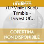 (LP VINILE) Harvest of dreams lp vinile di Bobb Trimble