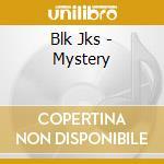 MYSTERY                                   cd musicale di Jks Blk
