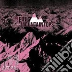 Pink Mountaintops - Pink Mountaintops cd musicale di Mountaintops Pink