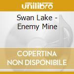 Swan Lake - Enemy Mine cd musicale di Lake Swan