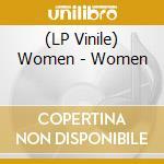 (LP VINILE) Women-lp 08 lp vinile di WOMEN