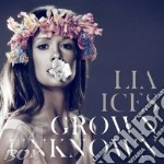 Lia Ices - Grown Unknown cd musicale di Lia Ices