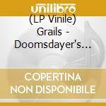 (LP VINILE) Doomsdayer's holiday lp vinile di GRAILS