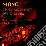 Holy ground: live cd musicale di Mono