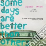 Some days are better than others cd musicale di Matthew robe Cooper