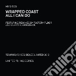 (LP VINILE) Wrapped coast b/w all ican do lp vinile di Disco My