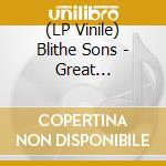 (LP VINILE) Great orthochromatic wheel lp vinile di Sons Blithe