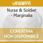 Nurse & Soldier - Marginalia cd musicale di NURSE & SOLDIER