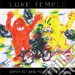 (LP VINILE) Don't act like you don't care lp vinile di Luke Temple