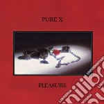 Pleasure cd musicale di X Pure