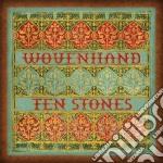 Ten Stones cd musicale di WOVENHAND