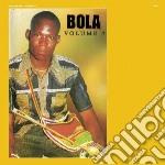 Volume 7 cd musicale di Bola