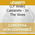 (LP VINILE) In the vines-lp 08 lp vinile di CASTANETS