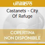 City of Refuge cd musicale di CASTANETS