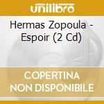 ESPOIR                                    cd musicale di Hermas Zopoula