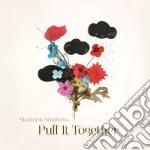 (LP VINILE) Pull it together lp vinile di Shannon Stephens