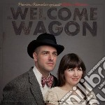 Welcome Wagon - Precious Remedies Against Satan's Device cd musicale di Wagon Welcome