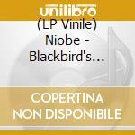 (LP VINILE) BLACKBIRD'S ECHO                          lp vinile di NIOBE