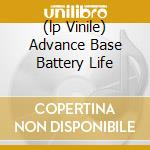 (LP VINILE) ADVANCE BASE BATTERY LIFE                 lp vinile di CASIOTONE FOR THE PA