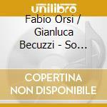 So far cd musicale di Orsi f/becuzzi g (et