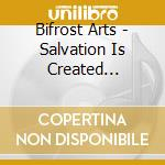 Salvation is created (achristmas album f cd musicale di Arts Bifrost