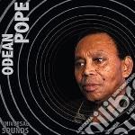 Universal sounds cd musicale di Pope Odean