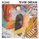 (LP VINILE) Fever dream lp vinile di Alias