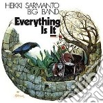 Everything is it cd musicale di Heikki Sarmanto