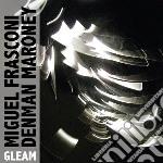 Gleam cd musicale di M/maroney Frasconi
