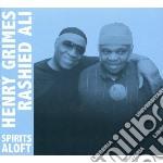 Spirits aloft cd musicale di Henry/rashie Grimes