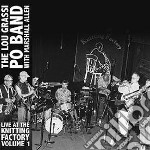 Live at the knitting factory, vol. 1 cd musicale di LOU GRASSI PO BAND W