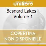 VOLUME 1                                  cd musicale di Lakes Besnard