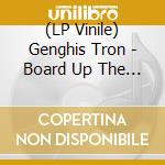 (LP VINILE) (vol. 4) board up the house remixes lp vinile di Tron Genghis