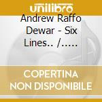 SIX LINES.../...BAMBOO FLUTES             cd musicale di Andrew r. Dewar