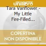My little fire filled heart cd musicale