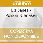Liz Janes - Poison & Snakes cd musicale di Liz Janes