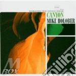 Canyon cd musicale di Holober Mike