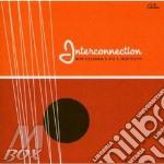 Bob Sneider & Paul Hofmann - Interconnection cd musicale di Bob sneider & paul h