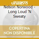 Long loud n sweaty cd musicale
