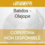 Olajope' cd musicale di Batimco