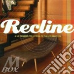 RECLINE/CHILLED GROOVES cd musicale di ARTISTI VARI