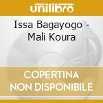 Mali koura cd musicale di Issa Bagayogo