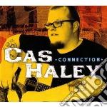 Connection cd musicale di Cas Haley
