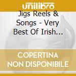 Very best irish reels... cd musicale