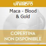 Blood & gold - anuna cd musicale di Maca