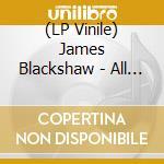 (LP VINILE) All is falling lp vinile di James Blackshaw
