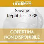 1938 cd musicale di Republic Savage